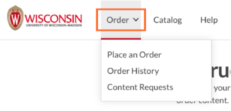 "Order Menu is selected, displaying dropdown menu that contains ""place an order"", ""Order History"", and ""Content Requests""."
