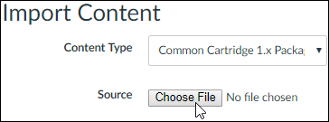 "A screenshot from the Canvas ""Import Content"" screen which shows ""Common Cartridge 1.x Package"" has been chosen as the ""Content Type"". The cursor hovers over the ""Choose File"" button."