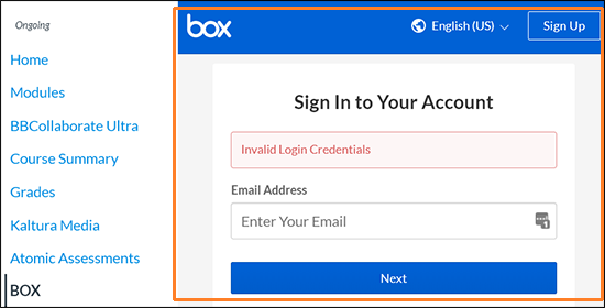 "A screenshot of a user attempting to access ""Box"" via a Canvas course navigation menu item. A box ""Sign In to Your Account"" window is displayed with the error ""Invalid Login Credentials""."