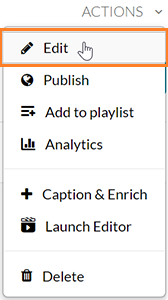 "A screenshot showing the user having clicked the Actions drop-down menu. The cursor hovers over the ""Edit"" option which is outlined in orange."