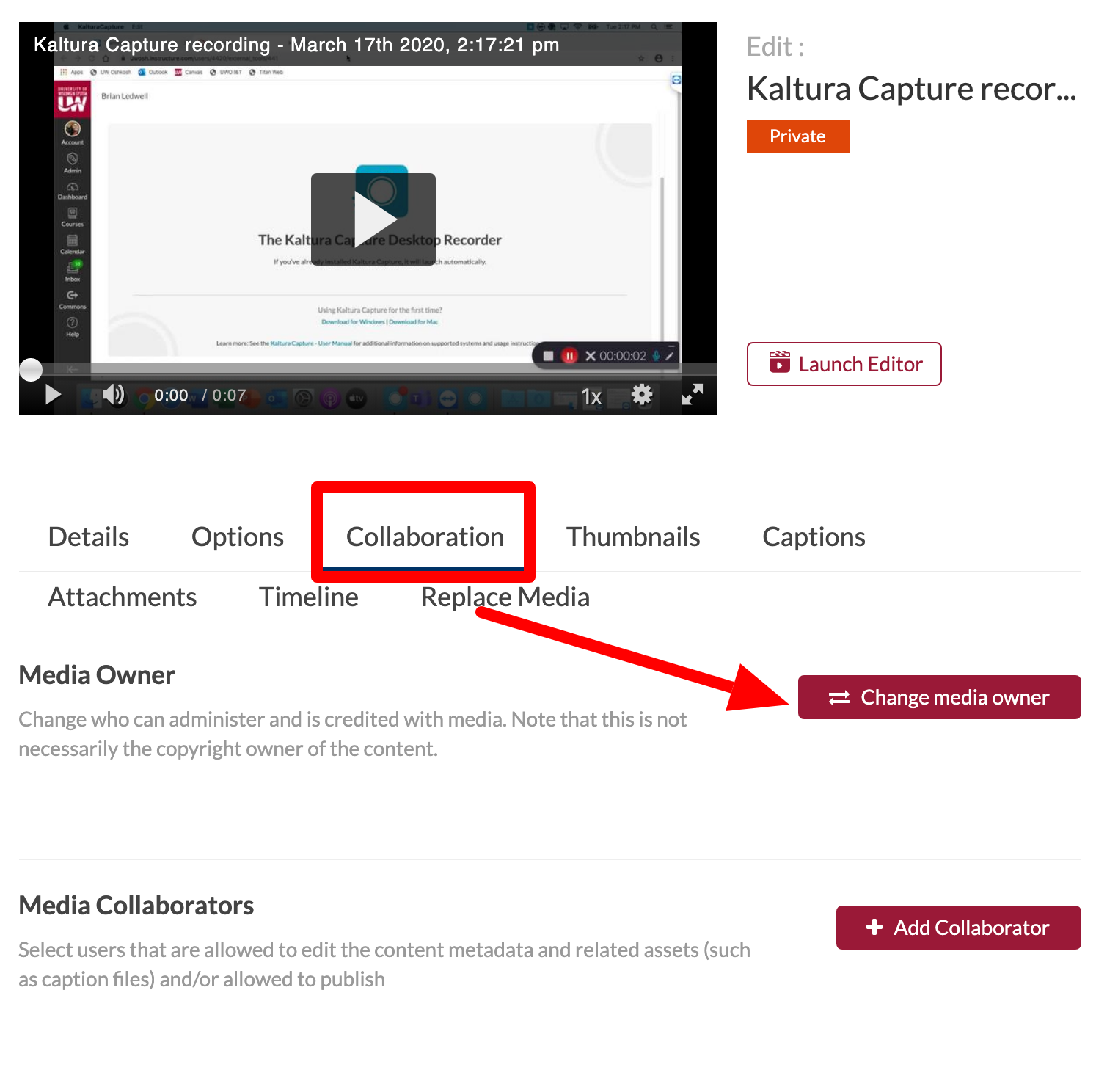 Change owner by choosing the Change media owner button