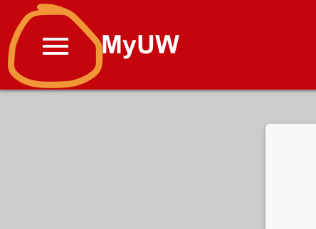 Screenshot showing the MyUW hamburger menu at upper left of the screen